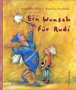 Ein Wunsch für Rudi